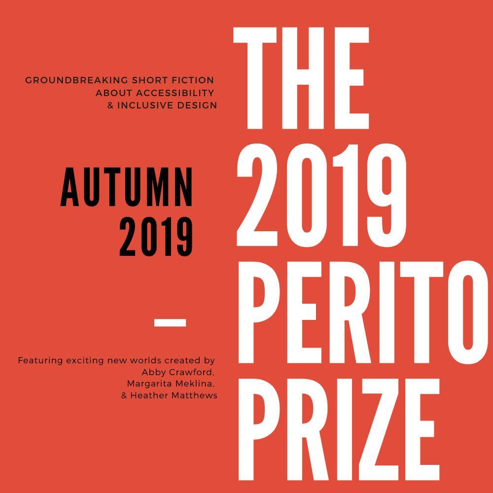 A front cover for the Perito Prize 2019 accessibility and inclusive design short story competition